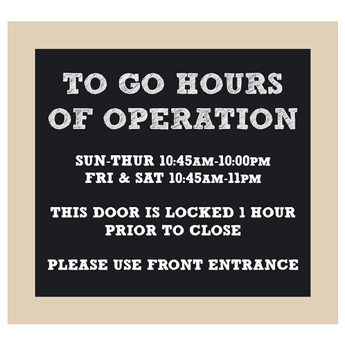 To Go Hours of Operation Chalkboard Style Sign