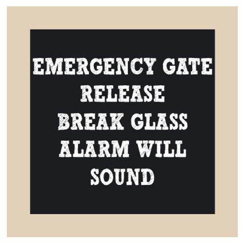 Emergency Gate Release Chalkboard Style Sign