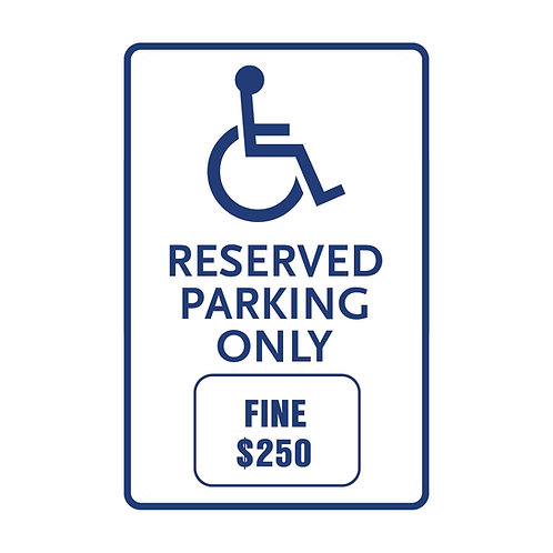 Handicap Reserved Parking Only Fine Sign