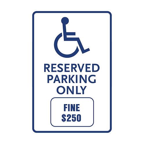 Handicap Reserved Parking Only Fine Sign