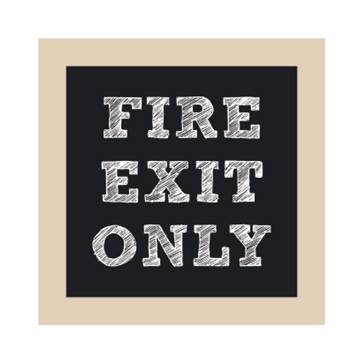 Fire Exit Only Chalkboard Style Sign