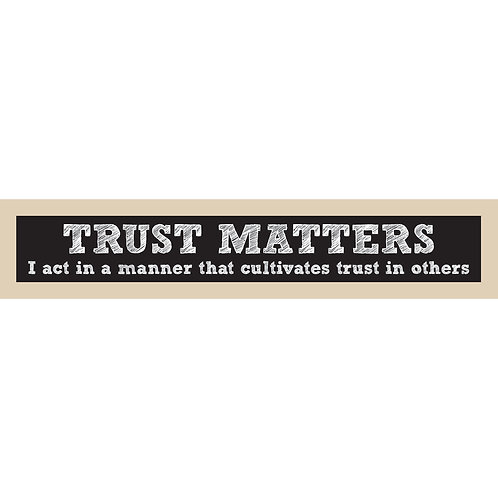 Trust Matters Sign