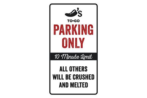 To Go Parking Sign - for stores w/ out app