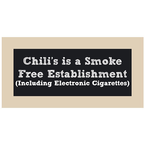 Chili's is Smoke Free Chalkboard Style Sign