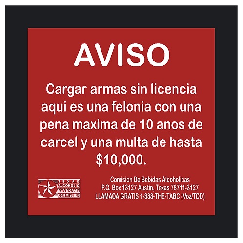TABC Weapons Sign in Spanish