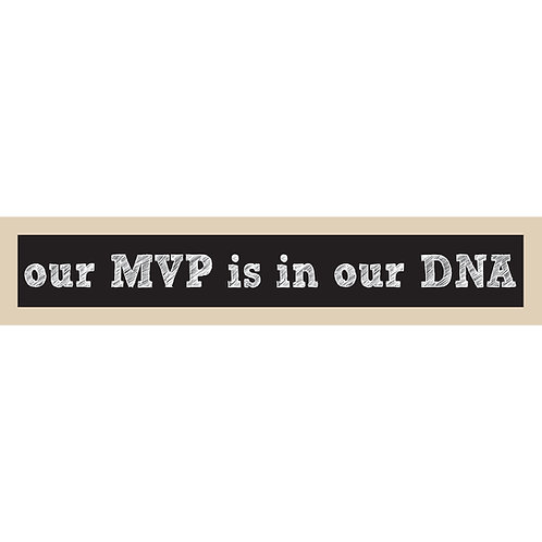MVP in our DNA Sign