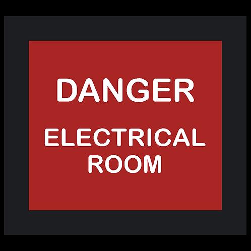 Danger Electrical Room Sign