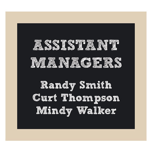 Assistant Managers Chalkboard Style Sign
