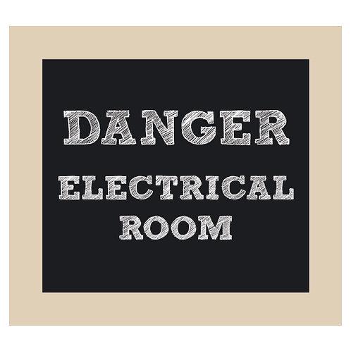 Danger Electrical Room OR Mechanical Room Chalkboard Style Sign