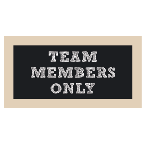 Team Members Only Chalkboard Style Sign
