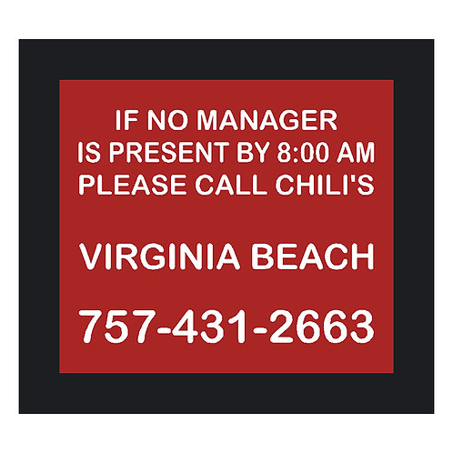 If No Manager is Present Sign