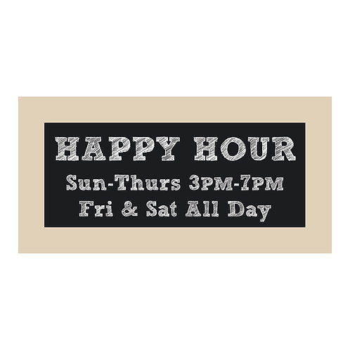 Happy Hour Chalkboard Style Sign