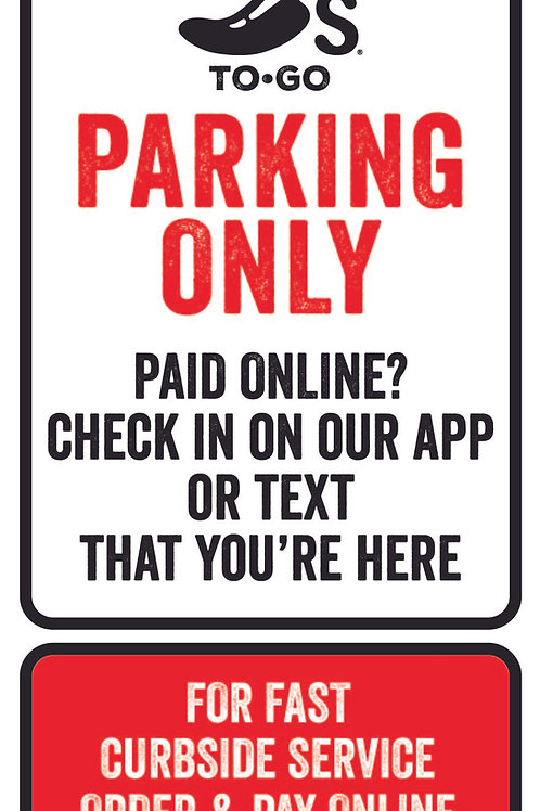 To Go Parking Sign- Paid Online? Check in on App
