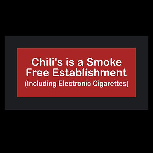 Chili's is Smoke Free Sign