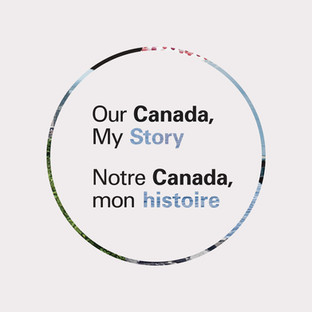 Our Canada, My Story