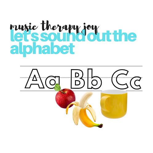 Let's Sound Out the Alphabet