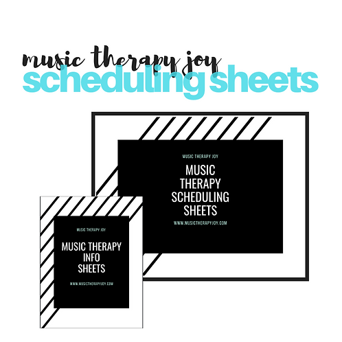 Music Therapy Scheduling Sheets