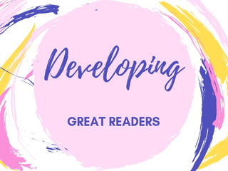 Developing Great Readers