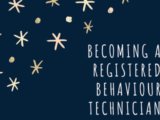 Becoming A Registered Behaviour Technician (RBT)