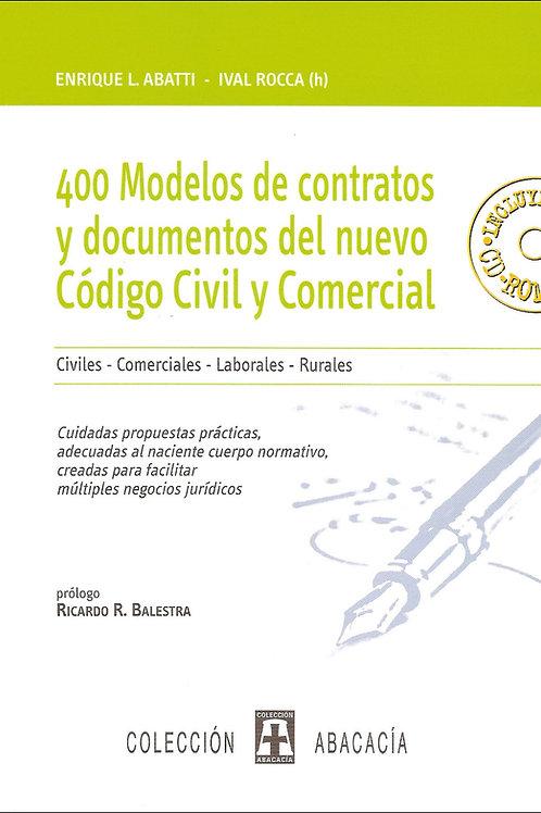 400 modelos de contratos y escritos del nuevo cc y c de abbati y rocca, lex doctor, led-textos, soporte tecnico lex doctor