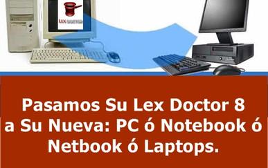 Pasar Lex Doctor 8 a PC Nueva CHAVEZ Computacion