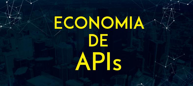 Como vencer na economia de APIs