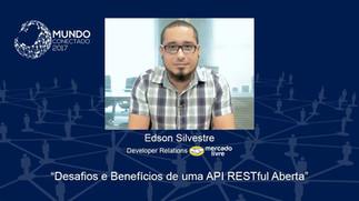 Os Desafios e os Benefícios de uma API RESTful Aberta - Edson Silvestre do Mercado Livre | MC 2017