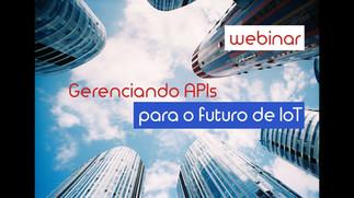 Mundo API Palestra: Gerenciando APIs para o futuro de IoT