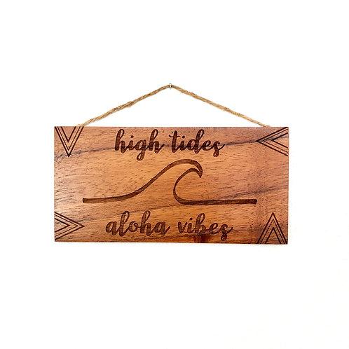 Aloha Vibes Koa Wall Sign