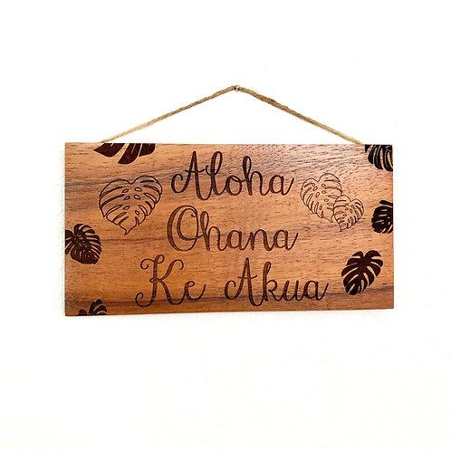 Aloha.Ohana.Ke Akua Koa Wall sign