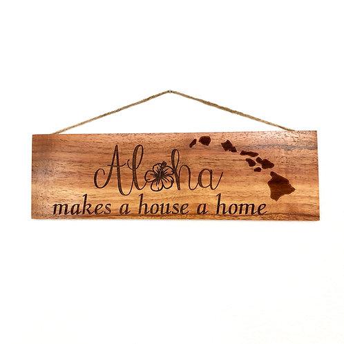 Aloha makes a Home Koa Wall Sign