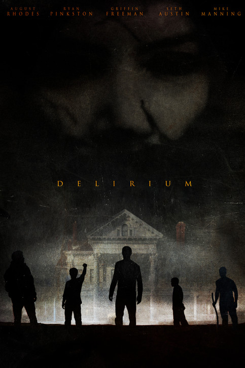 """Delirium"" The award winning Johnny Martin horror film, expected release date, January, 20"