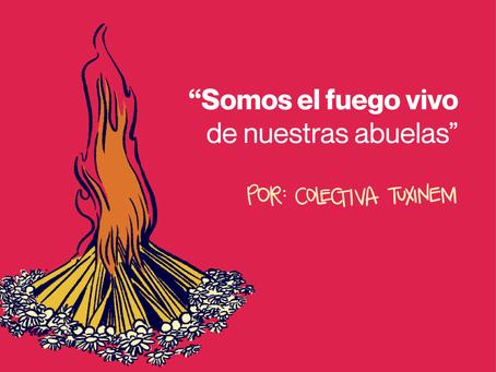Somos el fuego vivo de nuestras abuelas