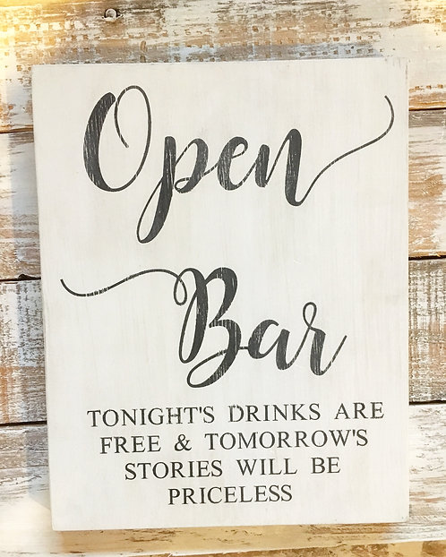 Open Bar Sign - Funny Bar Sign - Tonights Drinks are free & tomorrow's stories