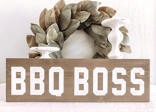 BBQ Boss Sign - BBQ Sign - Porch Sign - Grilling Sign - Fathers Day Gift - Bache