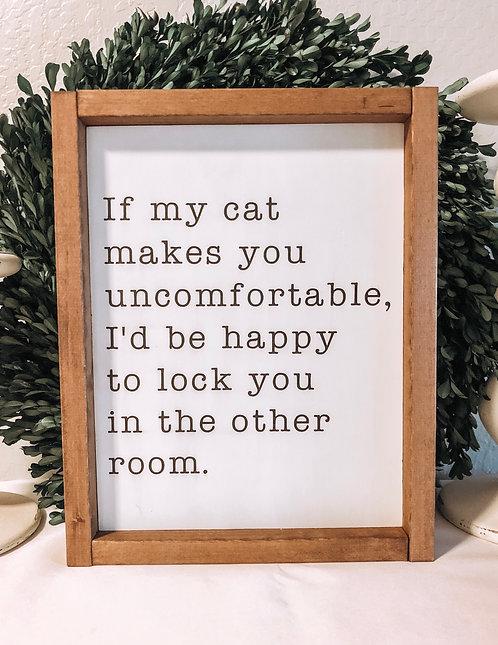 Cat Sign - Funny Cat Sign - Cat Mom - Cat Family
