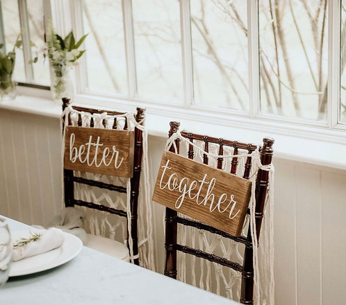 Better Together Signs - Wedding Signs - Wedding Reception Decor