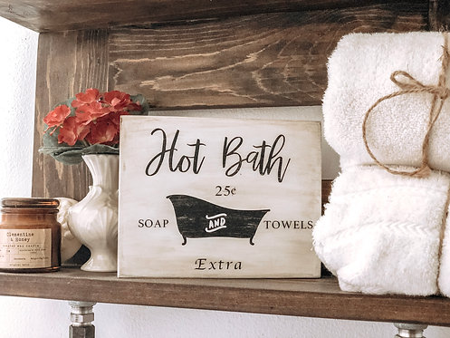 Hot Bath Sign - Vintage Bathroom Sign - Farmhouse Sign - Bathroom Decor