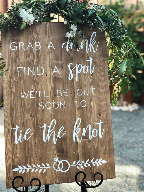 Grab a Drink find a Spot Wedding Sign - tie the knot sign - Ceremony Sign
