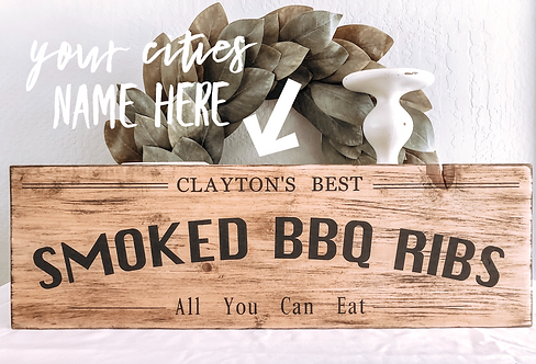 Smoke BBQ Ribs Sign - All you Can Eat - Personalized BBQ Sign - Best BBQ Ribs -