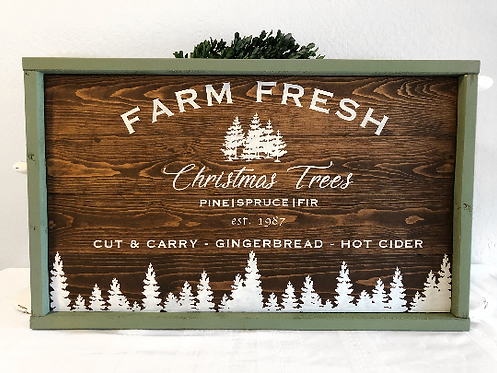 Christmas Tree Sign - Farm Fresh Christmas Trees