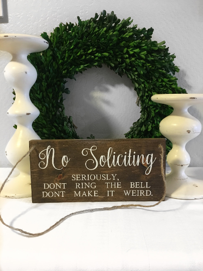 No Soliciting Sign - Front Porch Sign