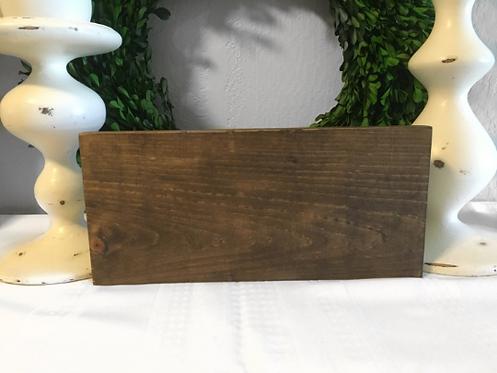 """12""""L x 5.5""""W Custom Wood Sign, Custom Home Decor, Custom Sign, Rustic wood sign,"""