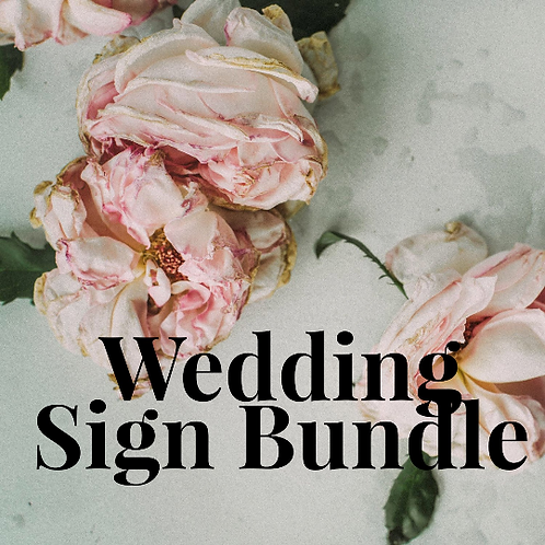 Custom Wedding Signs - Wedding Sign Bundle