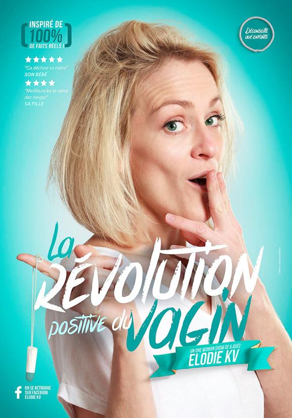Elodie KV dans la révolution positive du vagin