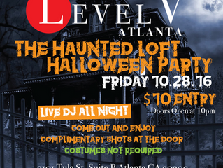 The Haunted Loft Halloween Party @ Level V !!