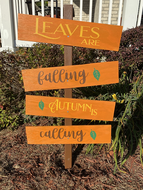 Leaves are falling: wooden sign