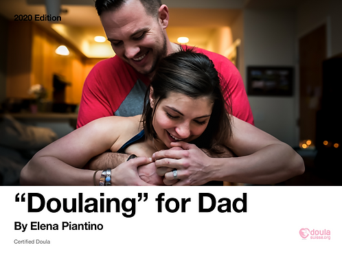 """Doulaing"" for Dad. A birth support guide"