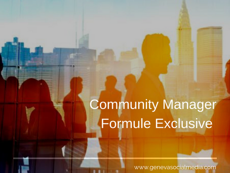 An exclusive formula for Community Manager