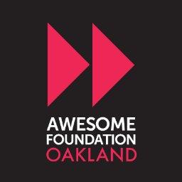Awesome Foundation - Oakland